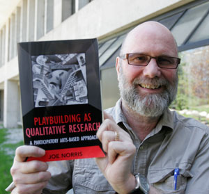 Joe Norris and his book, Playbuilding as Collaborative Research