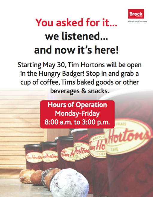 Poster announcing the Tim Hortons in the Hungry Badger will open weekdays from 8 a.m. to 3 p.m.